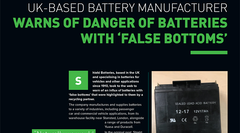 Shield hit the headlines for highlighting a worrying find in the battery industry